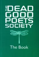 Dead Good Poets Society: The Book cover image